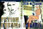 Tutti Frutti DVD 06. Fetish Dreams